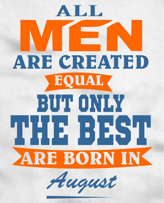 All Men in August