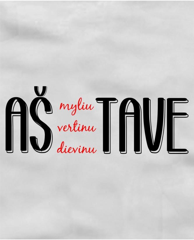 Aš Tave...