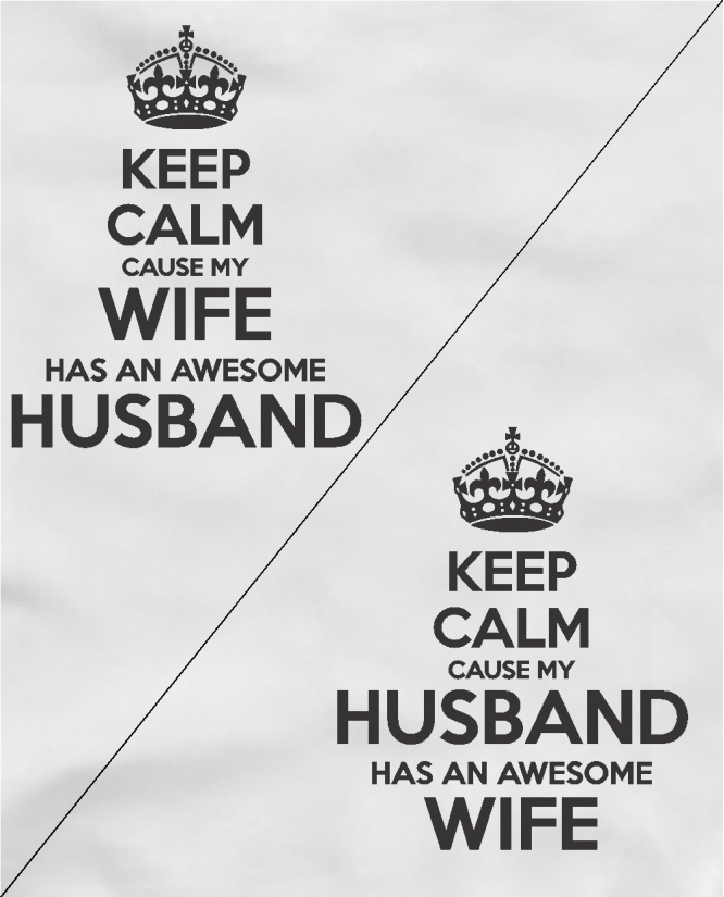 Keep calm wife / husband