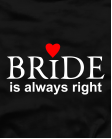 Bride is always right