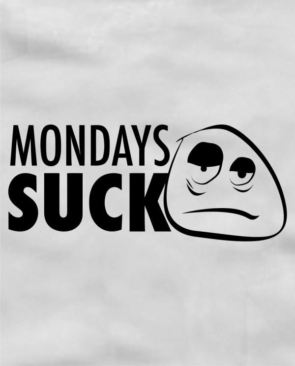 Monday Sucks Song Mondaysucks