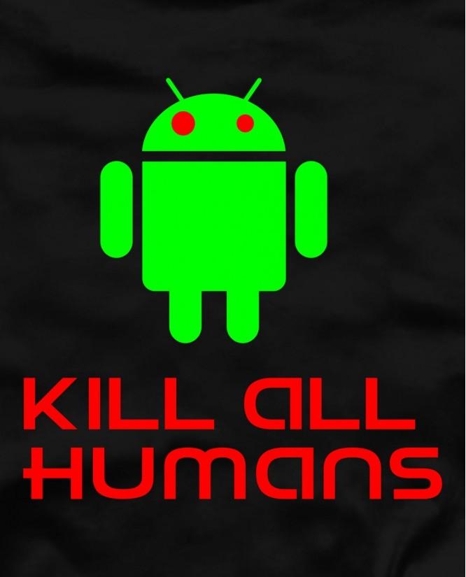 Kill all human