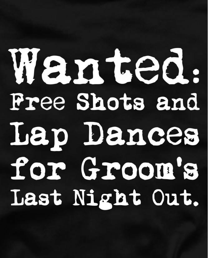 Wanted free shots