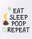 Eat, sleep, poop, repeat