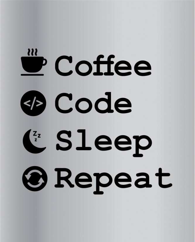 Coffee Code Sleep Repeat