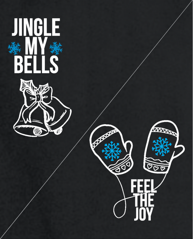 Jingle my bells /  feel the joy