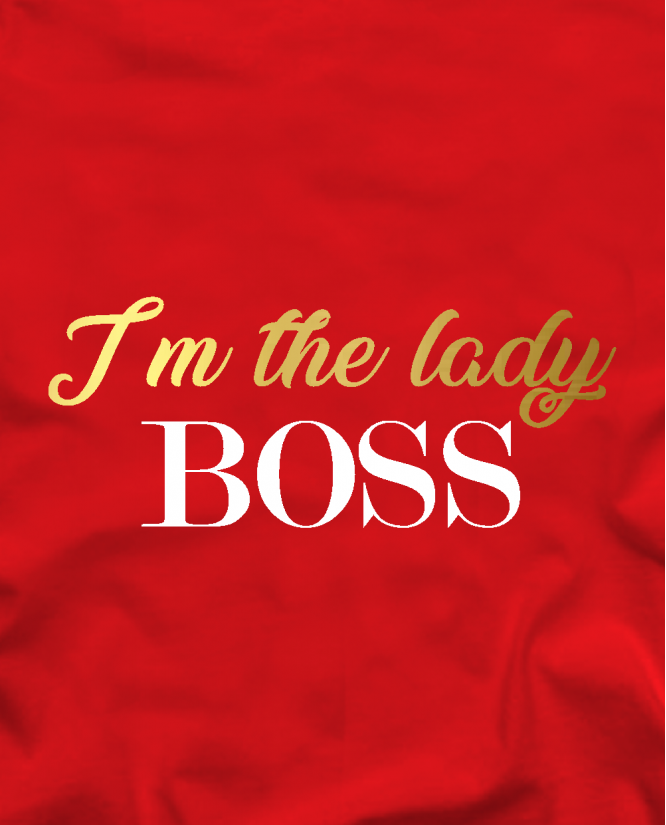 I'm the lady boss