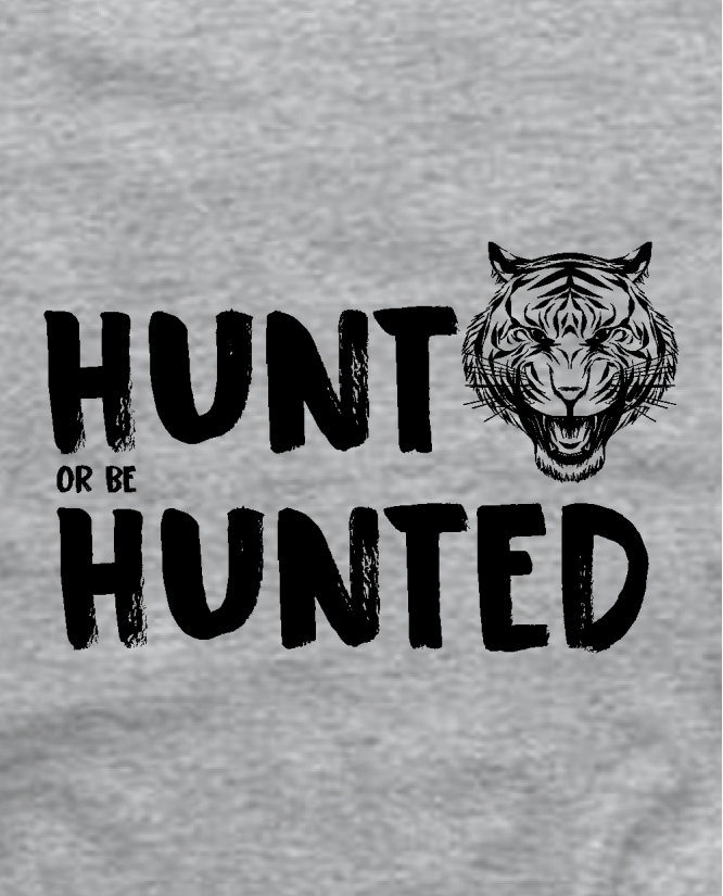 hunt or be hunting