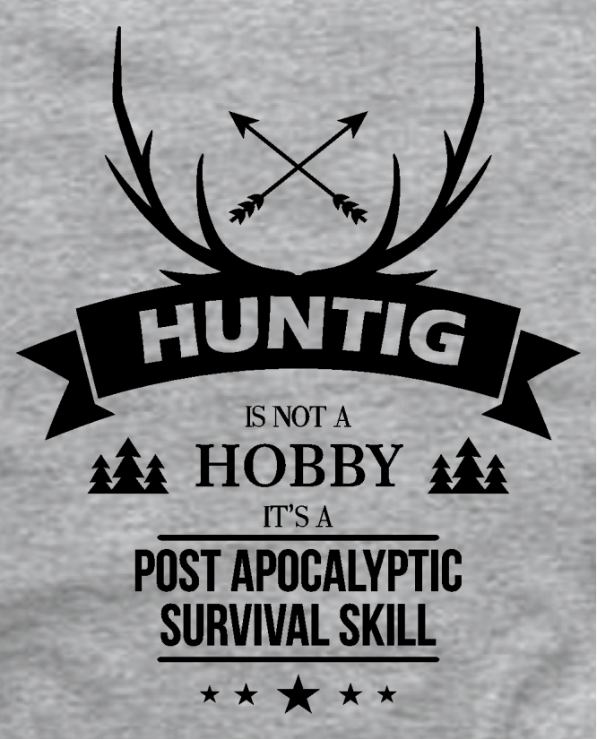 hunting is not a hobby