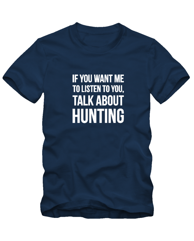 Talk about hunting