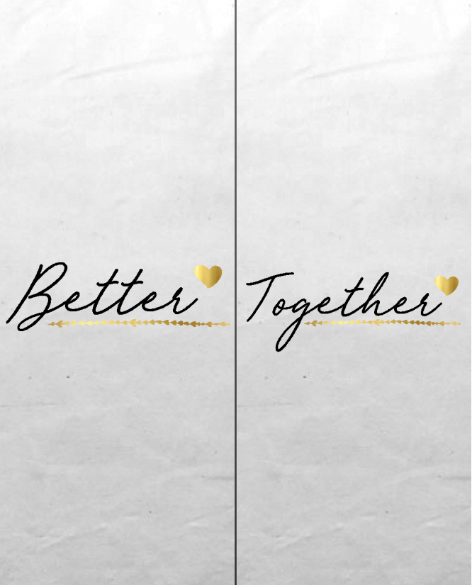 Better Together PaP